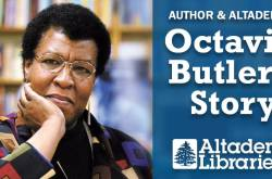 Altadena Libraries Presents: Octavia Butler's Story