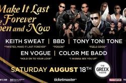 Make It Last Forever with Keith Sweat, Bell Biv Devoe, Tony Toni Tone, En Vogue, Color Me Badd