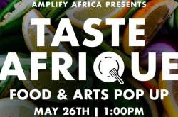 Taste Afrique : African Food and Arts Pop Up