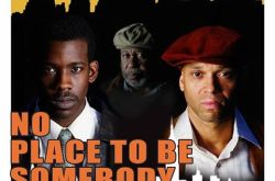 WACO Theater Center Presents 'No Place To Be Somebody'