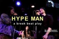 Hype Man @West Coast Premiere