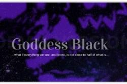 Goddess Black