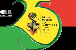 25th Annual African American Film Marketplace and S.E. Manly Short Film Showcase