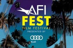 AFI FEST 2019 presented by Audi
