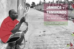 Free Film Screening: Jamaica y Tamarindo: Afro Tradition in the Heart of Mexico