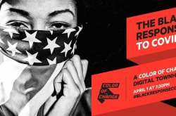 Color of Change Digital Town Hall - The Black Response to COVID 19