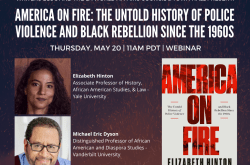 America On Fire: The Untold Story of Police Violence and Black Rebellion Since the 60s