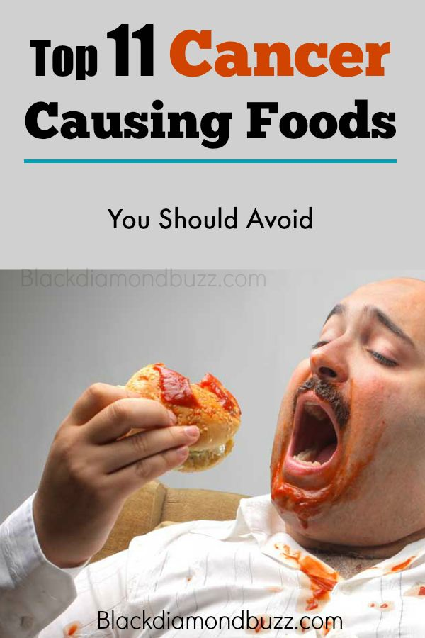 Top 11 Cancer Causing Foods You Should Avoid
