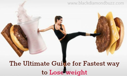 The Ultimate Guide for fastest way to lose weight