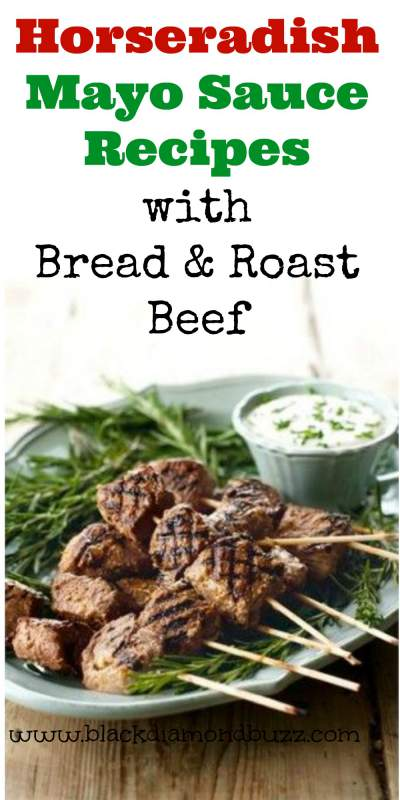 Horseradish Mayo Sauce Recipes with Bread and Roast Beef