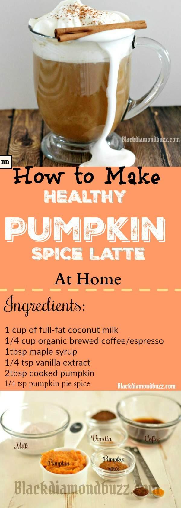 DIY Healthy Easy Pumpkin Spice Latte Recipe