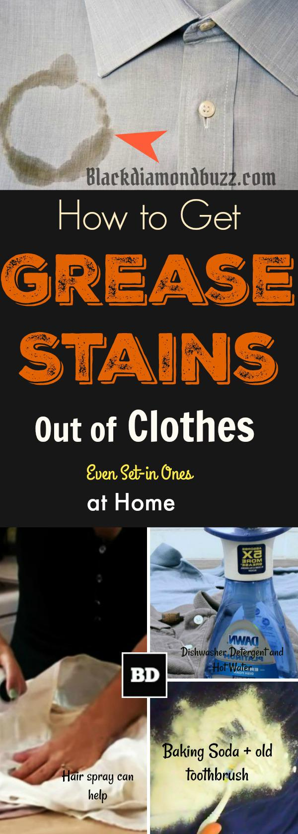 how to get grease stains out of clothes even the set in ones_