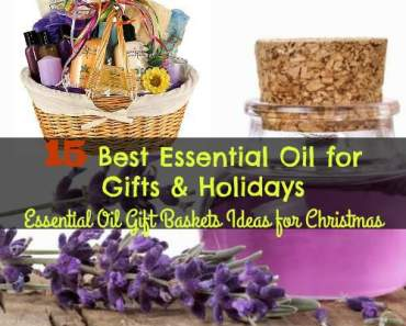 15 Best Essential Oil for Gifts & Holidays | Essential Oil Gift Baskets Ideas for Christmas
