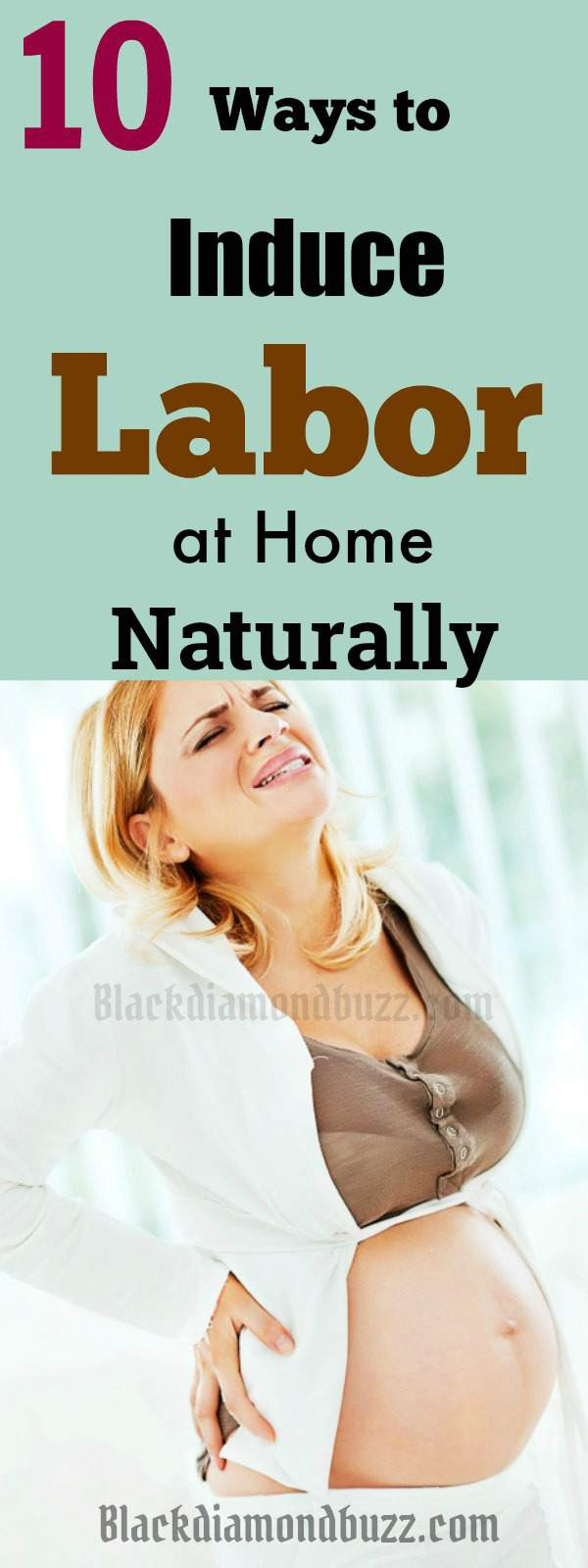 How to Induce Labor at Home Naturally- 10 Fastest and Easy Ways
