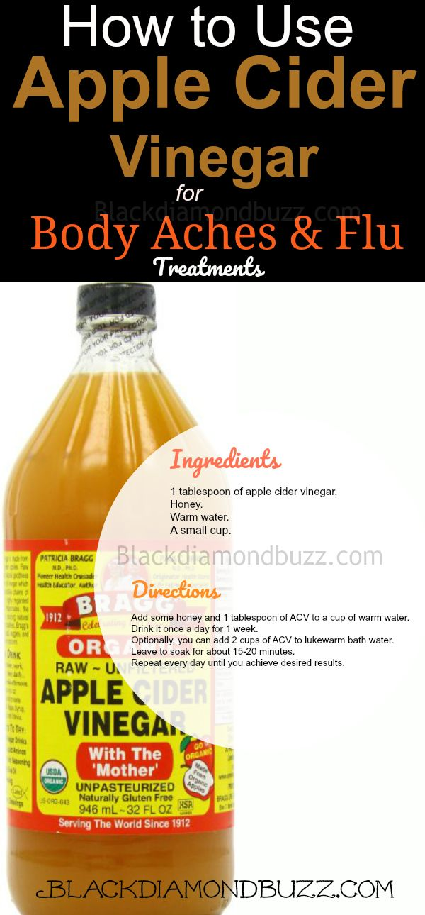How to Use Apple Cider Vinegar for Body Aches and Flu at Home