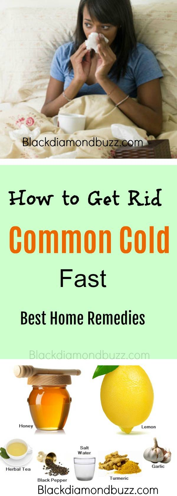 10 Home Remedies For Common Cold: Get Rid of Common Overnight!