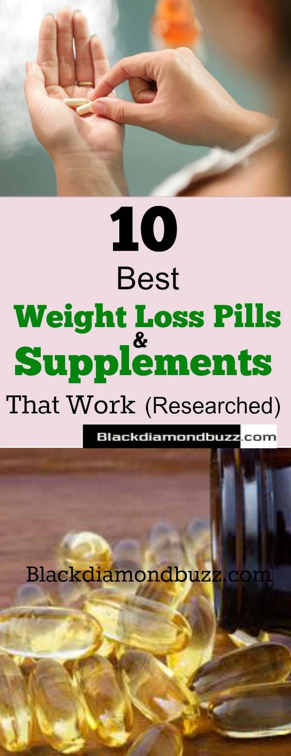 10 Best Weight Loss Pills And Supplements That Work