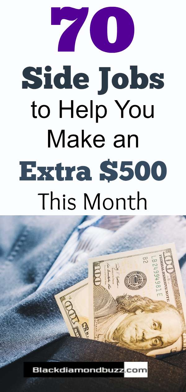 70 Side Jobs to Help You Make an Extra $500 This Month