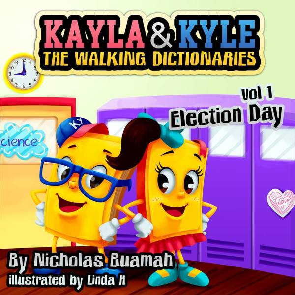 Kayla & Kyle The Walking Dictionaries: Election Day