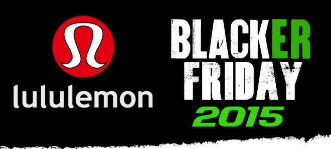 4bd1b9efd4d1 ... at Lululemon s 2015 Black Friday Sale. Lululemon Black friday 2015 Ad  Scan