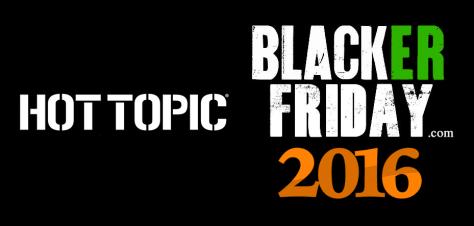Hot Topic Black Friday 2016