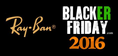 Ray Ban Black Friday 2016