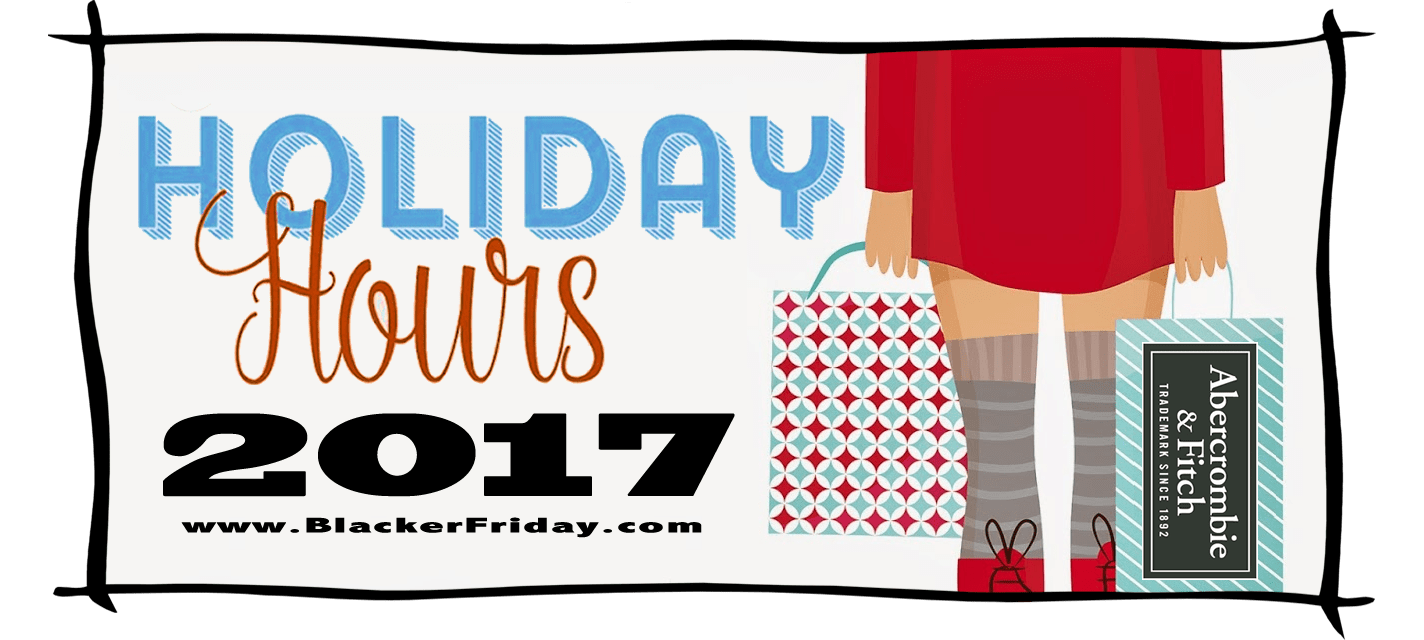 Abercrombie and Fitch Black Friday Store Hours 2017