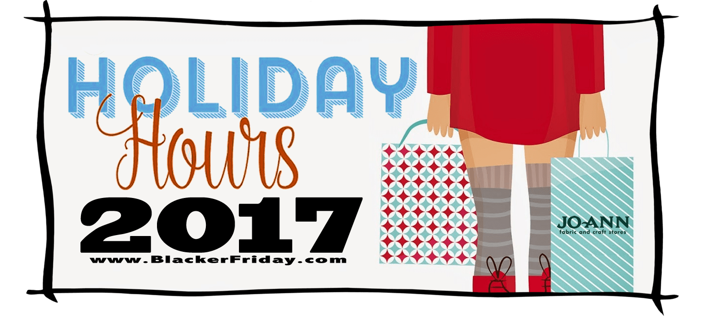 JoAnn Black Friday Store Hours 2017