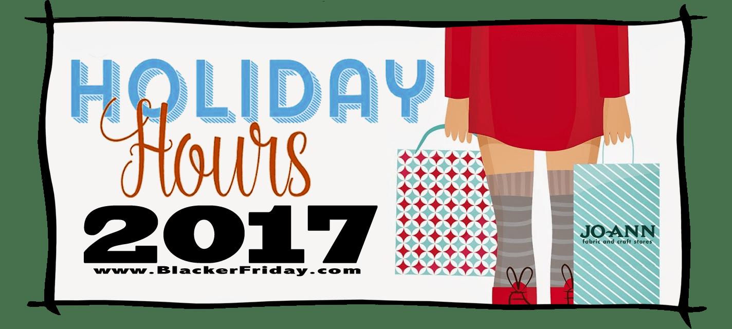JoAnn Black Friday Store Hours 2017