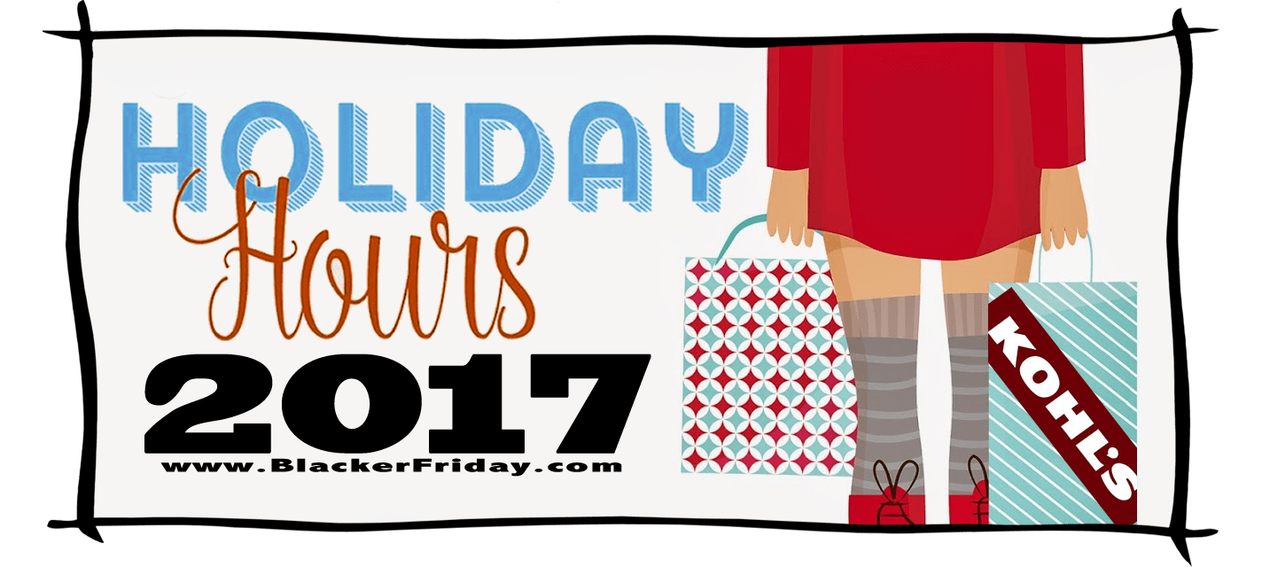 Kohls Black Friday Store Hours 2017