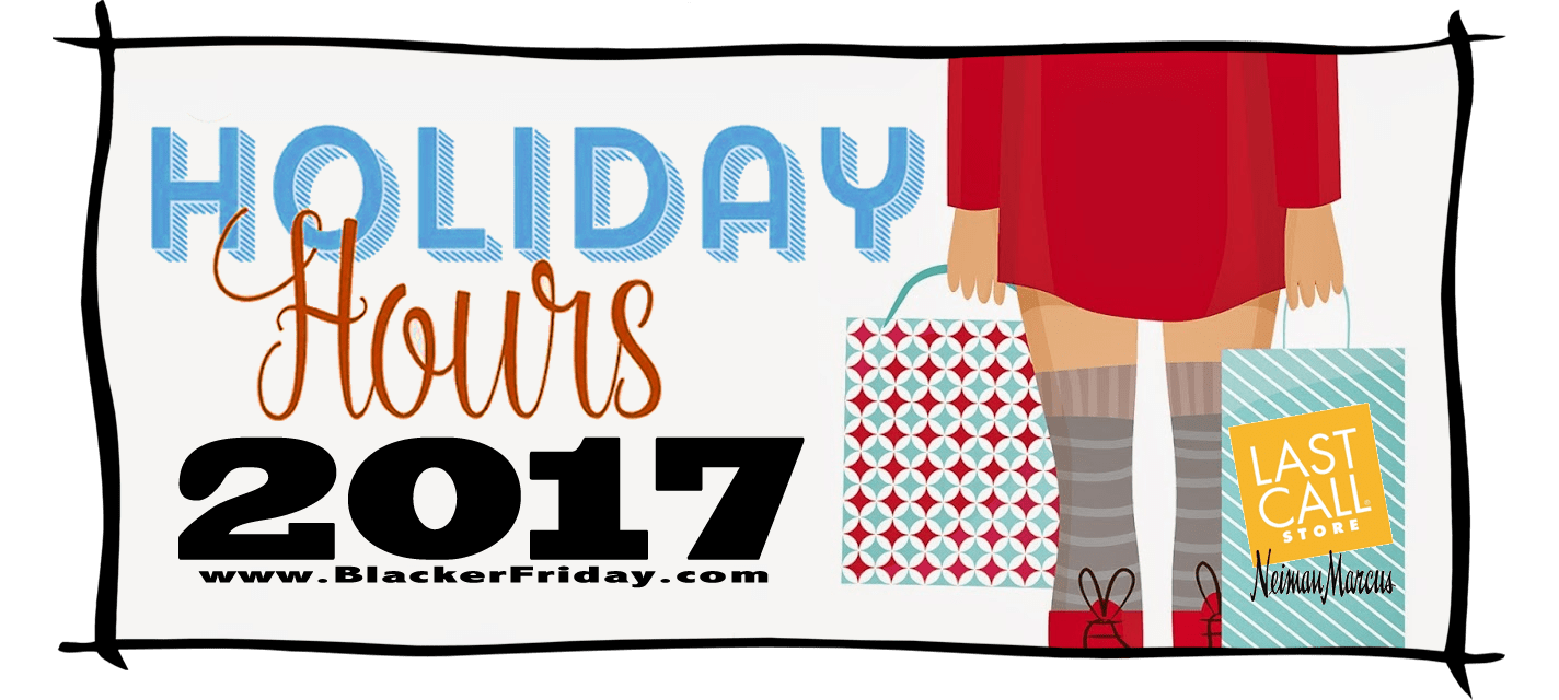 Neiman Marcus Black Friday Store Hours 2017