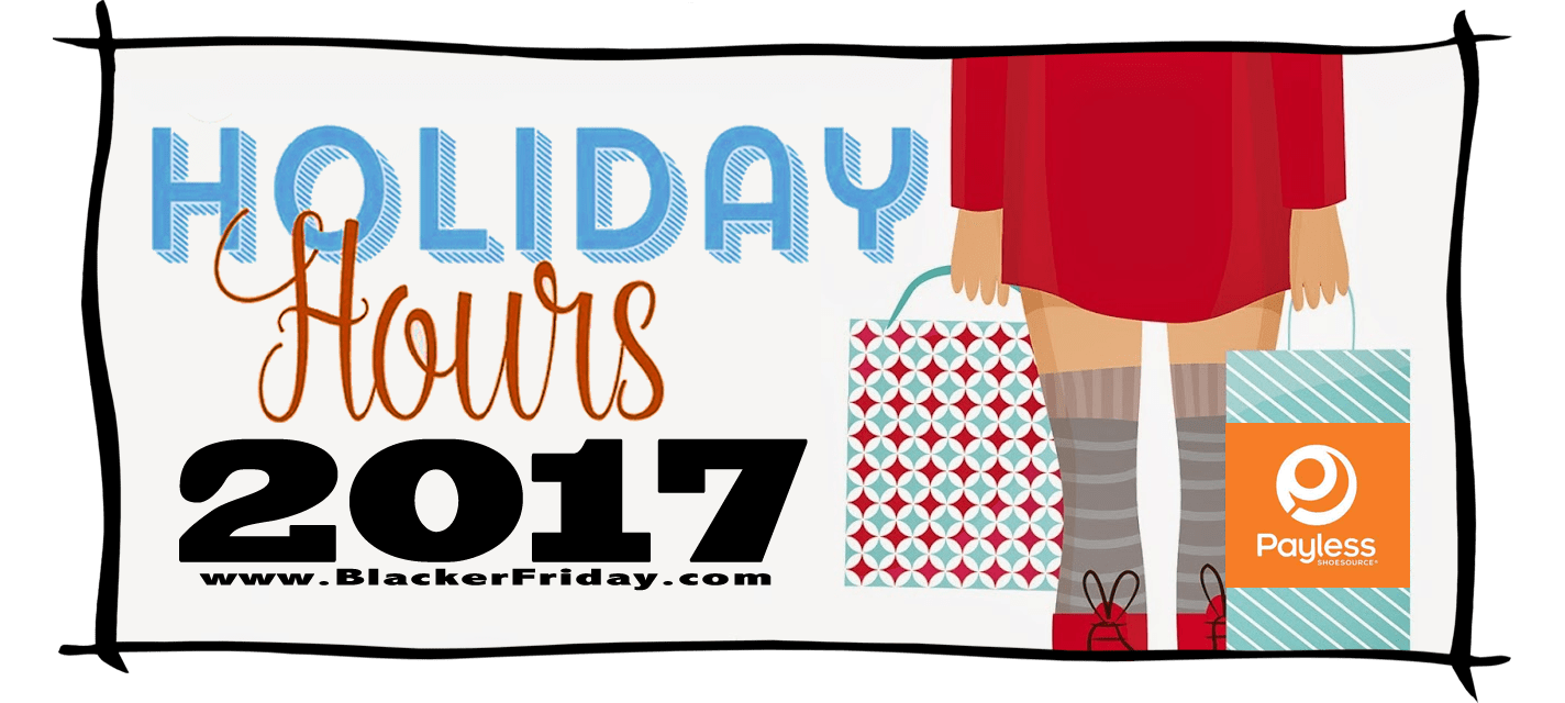 Payless Shoes Black Friday Store Hours 2017