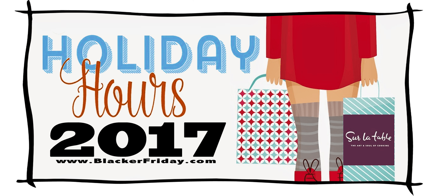 Sur la Table Black Friday Store Hours 2017