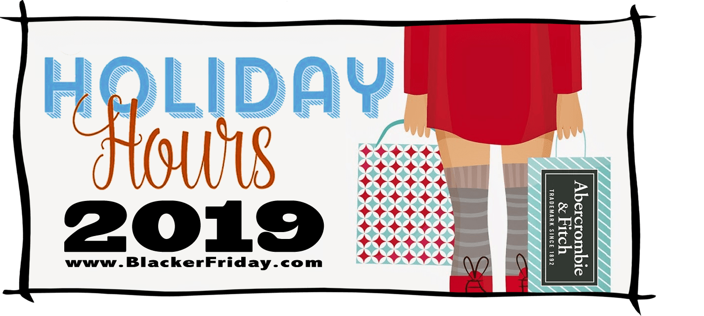 Abercrombie and Fitch Black Friday Store Hours 2019