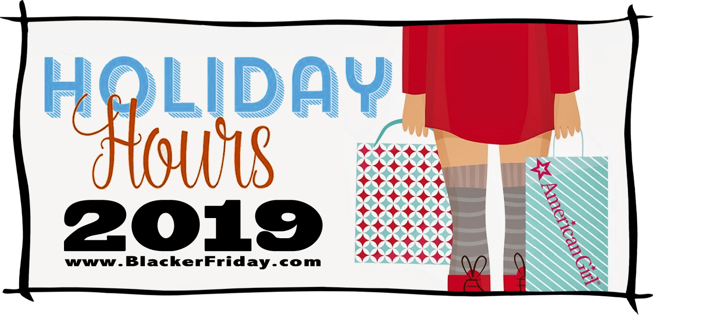 American Girl Black Friday Store Hours 2019
