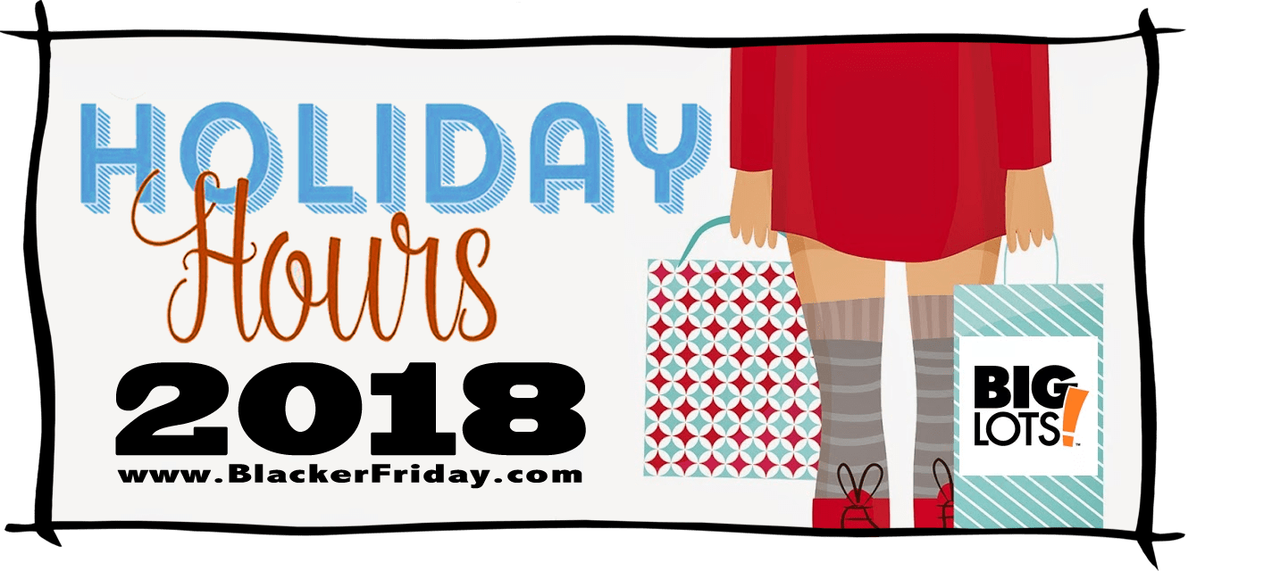 Big Lots Black Friday Store Hours 2018