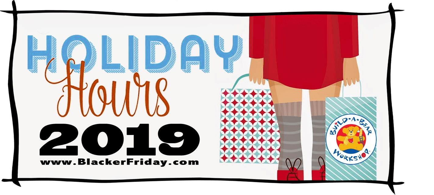 Build a Bear Black Friday Store Hours 2019