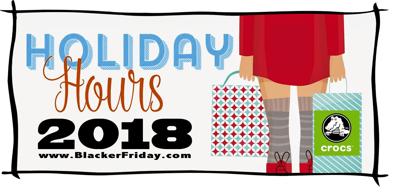 Crocs Black Friday Store Hours 2018
