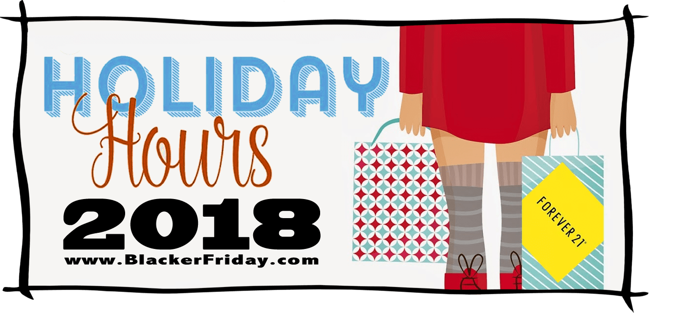 Forever 21 Black Friday Store Hours 2018