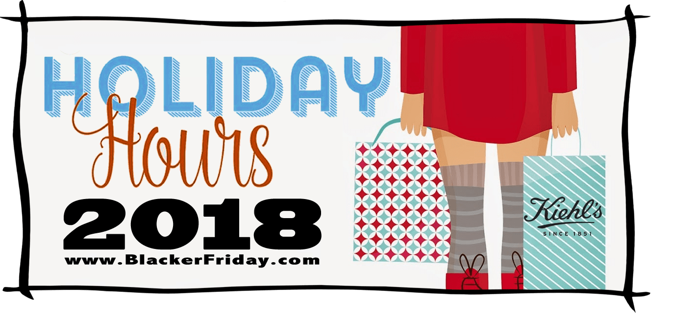 Kiehls Black Friday Store Hours 2018