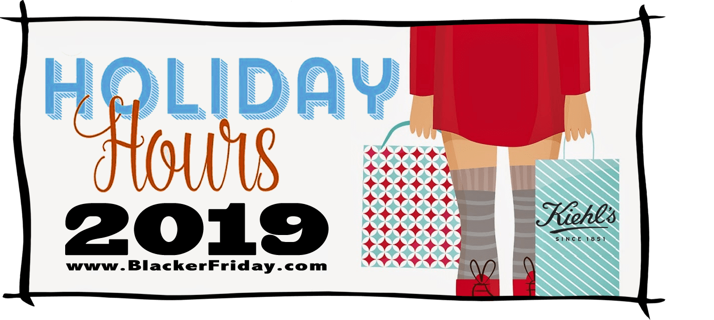 Kiehls Black Friday Store Hours 2019