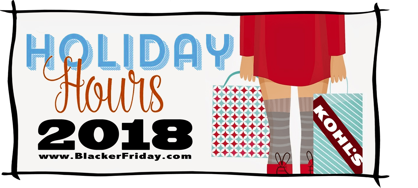 Kohls Black Friday Store Hours 2018