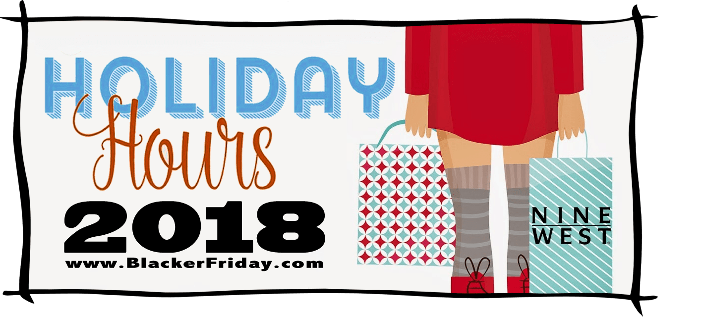 Nine West Black Friday Store Hours 2018