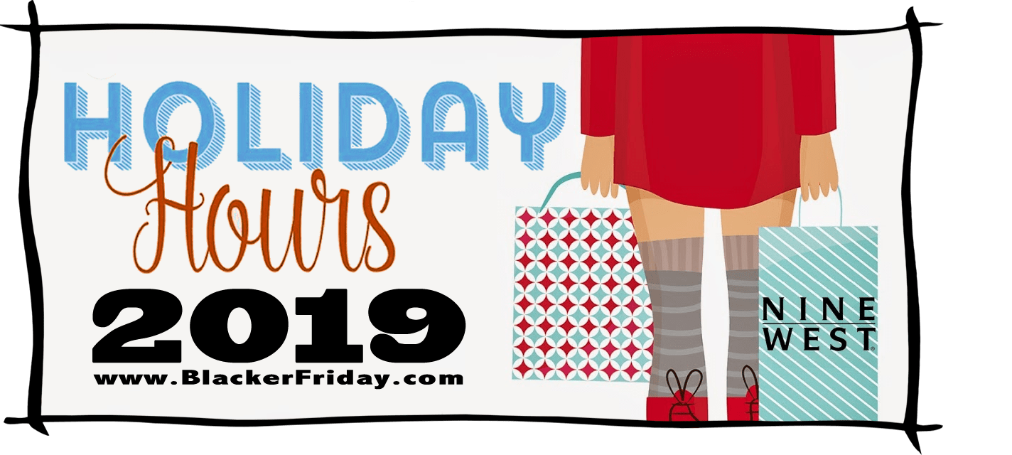 Nine West Black Friday Store Hours 2019