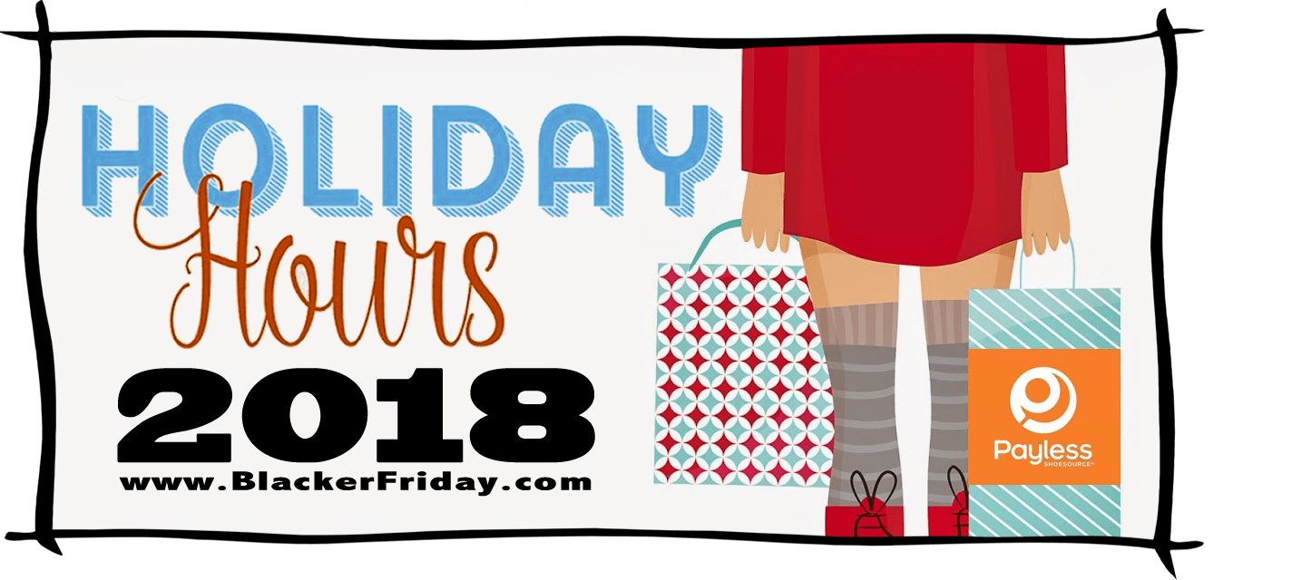 Payless Shoes Black Friday Store Hours 2018