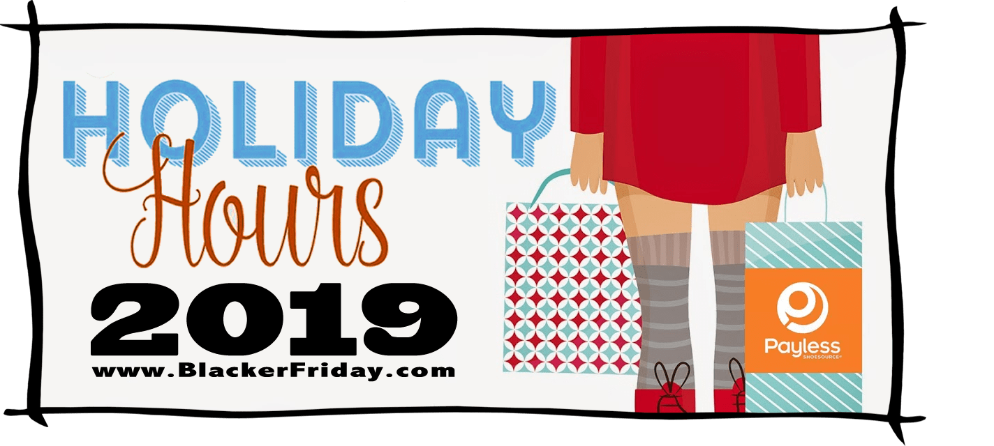 Payless Shoes Black Friday Store Hours 2019