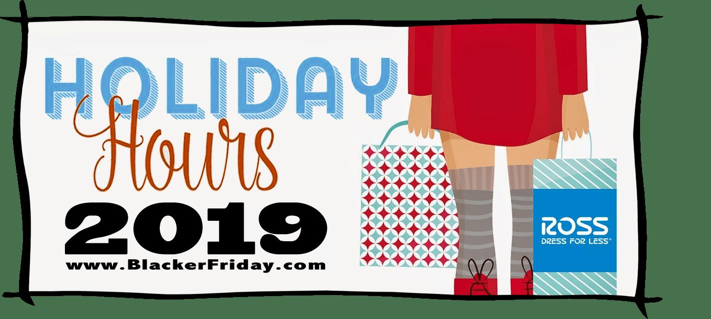 Ross Black Friday Store Hours 2019