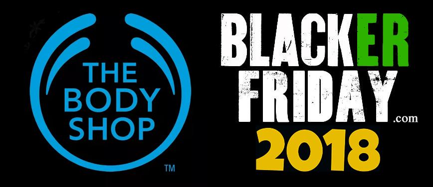 Victoria Secret Black Friday 2018 >> The Body Shop Black Friday 2018 Sale, Deals & Store Hours - Blacker Friday