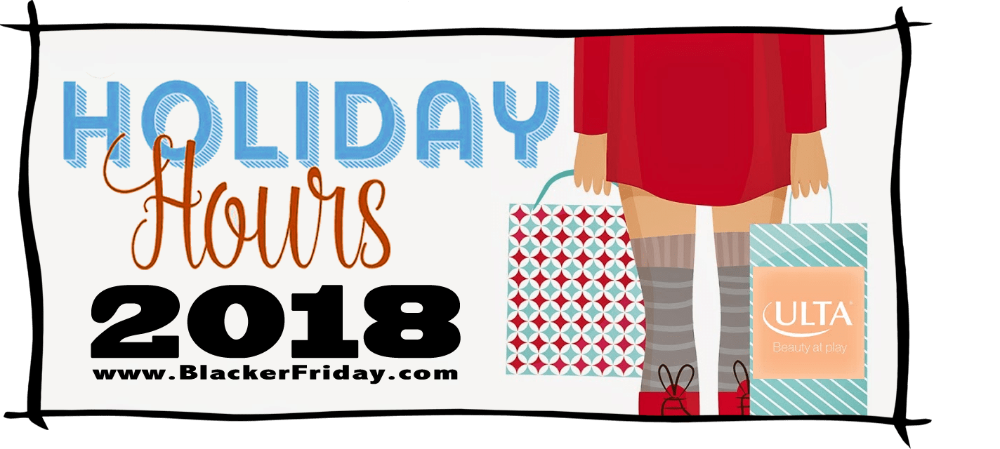 Ulta Black Friday Store Hours 2018