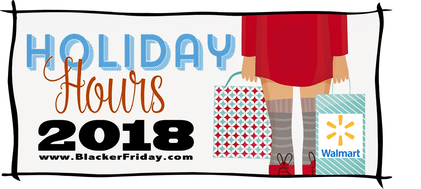 Walmart Black Friday Store Hours 2018
